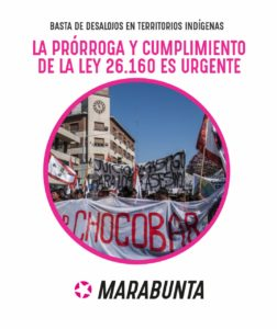 Nuevamente las organizaciones indígenas se encuentran ante la imperiosa necesidad en Argentina de movilizarse para exigir la prórroga de la ley 26.160, que dictamina el relevamiento de territorios indígenas.
